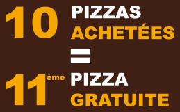 10 pizzas achetées la 11ième gratuite