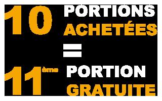 10 portions achetées la 11ème gratuite